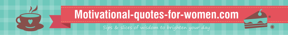 Motivational and quotes for women